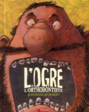 L'ogre et l'orthodontiste - Couverture - Format classique