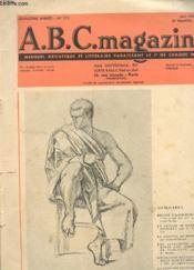 ABC MAGAZINE - MENSUEL ARTISTIQUE ET LITTERAIRE - 15e ANNEE - N° 172 - PROPOS D'AUJOURD'HUI - LE DESSIN DE HENRI REGNAULT - LES JONGLEURS AU MOYEN AGE, AGENT DE PUBLICITE - L'EVOLUTION DE L'AQUARELLE + 5 PAGES AVEC GRAVURES DIVERSES - Couverture - Format classique