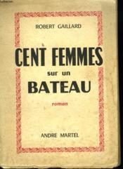 Cent Femmes Sur Un Bateau - Couverture - Format classique