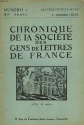 CHRONIQUE DE LA SOCIETE DES GENS DE LETTRES DE FRANCE N°1, 90e ANNEE ( 1er TRIMESTRE 1955) - Couverture - Format classique