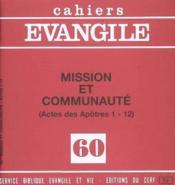 Cahiers de l'Evangile N.60 ; mission et communauté (actes des Apôtres 1-12) - Couverture - Format classique