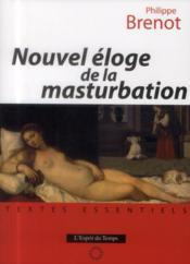Nouvel éloge de la masturbation - Couverture - Format classique