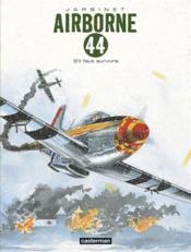 Airborne 44 T.5 ; s'il faut survivre... - Couverture - Format classique
