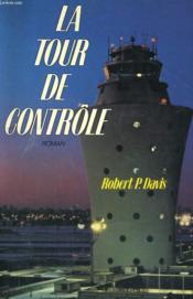 La Tour De Controle - Couverture - Format classique