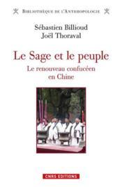 Le sage et le peuple ; le renouveau confucéen en Chine - Couverture - Format classique