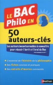 Le bac philo en 50 auteurs-clés (édition 2014) - Couverture - Format classique
