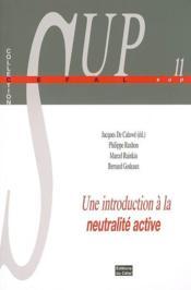Une introduction a la neutralite active - Couverture - Format classique