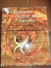 Les ébénistes du XVIII ème siècle français. - Couverture - Format classique