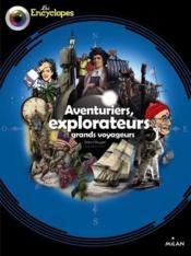 Aventuriers, explorateurs et grands voyageurs - Couverture - Format classique