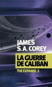 The expanse t.2 ; la guerre de Caliban - Couverture - Format classique