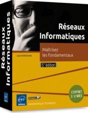 Réseaux informatiques ; coffret ; maîtrisez les fondamentaux (5e édition) - Couverture - Format classique