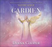 Méditation pour entrer en contact avec votre ange gardien ; livre audio - Couverture - Format classique