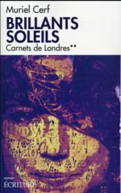 Brillants soleils t.2 ; carnets de Londres - Couverture - Format classique
