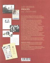 Les grands procès de l'histoire ; de l'affaire Troppmann au procès d'Outreau - 4ème de couverture - Format classique