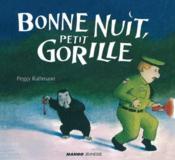Bonne nuit, petit gorille - Couverture - Format classique