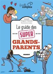 Le guide des super grands-parents - Couverture - Format classique
