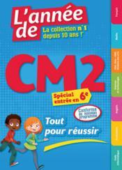 L'ANNEE DE ; CM2 ; tout pour réussir (édition 2016) - Couverture - Format classique