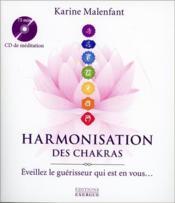 Harmonisation des chakras ; éveillez le guérisseur qui est en vous... - Couverture - Format classique