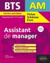 BTS fiches, schémas et exos ; AM ; assistant de manager ; 1re/2e années (édition 2017) - Couverture - Format classique