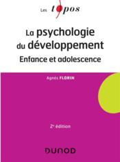 La psychologie du développement ; enfance et adolescence (2e édition) - Couverture - Format classique