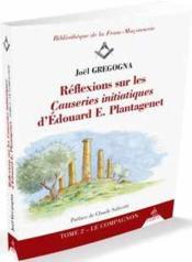 Réflexions sur les causeries initiatiques d'Edouard E. Plantagenet - Couverture - Format classique