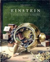 Einstein ; le fantastique voyage d'une souris dans l'espace-temps - Couverture - Format classique
