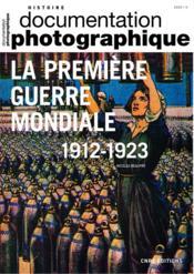 Documentation photographique N.8137 ; la première guerre mondiale - Couverture - Format classique