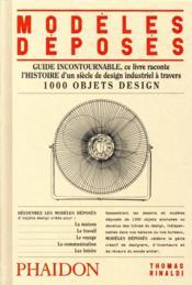Modèles déposés ; 1 000 objets design - Couverture - Format classique