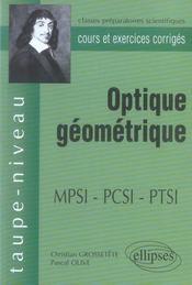 Optique Geometrique Mpsi-Pcsi-Ptsi Cours Et Exercices Corriges - Intérieur - Format classique