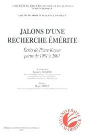 Jalons D'Une Recherche Emerite - Ecrits De Pierre Kayser De 1981 A 2001 - Couverture - Format classique