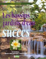 Jardinez Pratique ; Les Bassins Et Les Jardins D'Eau - Intérieur - Format classique