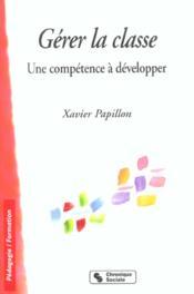 Gerer la classe une competence a developper - Couverture - Format classique