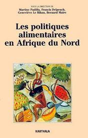 Les politiques alimentaires en Afrique du Nord - Couverture - Format classique