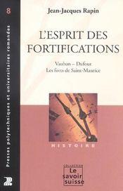 L'esprit des fortifications vauban, dufour, les forts de saint-maurice - Intérieur - Format classique