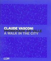 Claude Vasconi, promenade en ville - Intérieur - Format classique