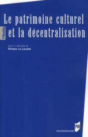 Le patrimoine culturel et la décentralisation - Couverture - Format classique