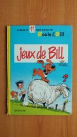 ALBUM n° 11 DES GAGS DE BOULE ET BILL : JEUX DE BILL [édition originale] - Couverture - Format classique