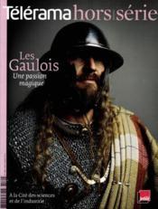 Revue Telerama N.174 ; Les Gaulois, Une Passion Magique - Couverture - Format classique
