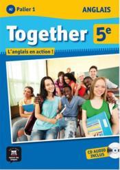 Together Anglais 5eme Livre De L Eleve Cd Audio Collectif