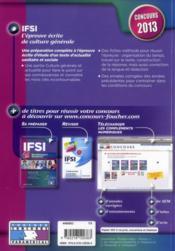 IFSI ; l'épreuve écrite de culture générale ; étude d'un texte d'actualité sanitaire et sociale ; concours 2013 - 4ème de couverture - Format classique