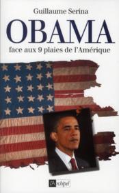 Obama face aux 9 plaies de l'Amérique - Couverture - Format classique