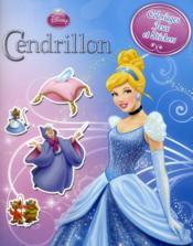 Cendrillon ; coloriages, jeux et stickers - Couverture - Format classique