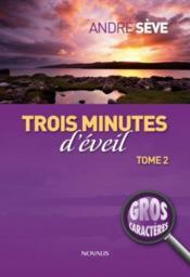 Trois Minutes D Eveil Gr Carac - Couverture - Format classique