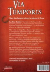 Via temporis t.3 ; tous les chemins mènent vraiment à Rome - 4ème de couverture - Format classique