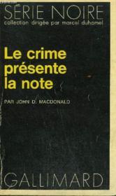Collection : Serie Noire N° 1526 Le Crime Presente La Note - Couverture - Format classique