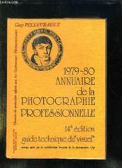 Annuaire De La Photographie Professionnelle 1978 - 1979. - Couverture - Format classique