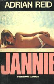Jannie. Une Histoire D'Amour. - Couverture - Format classique