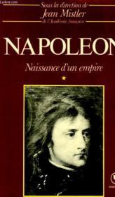 Napoleon, Tome I, Naissance D'Un Empire - Couverture - Format classique