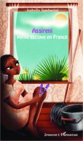 Assireni, petite esclave en France - Couverture - Format classique