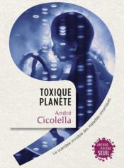 telecharger Toxique planete – le scandale invisible des maladies chroniques livre PDF en ligne gratuit